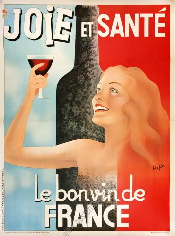 Le bon vin de France : Joie et Santé
