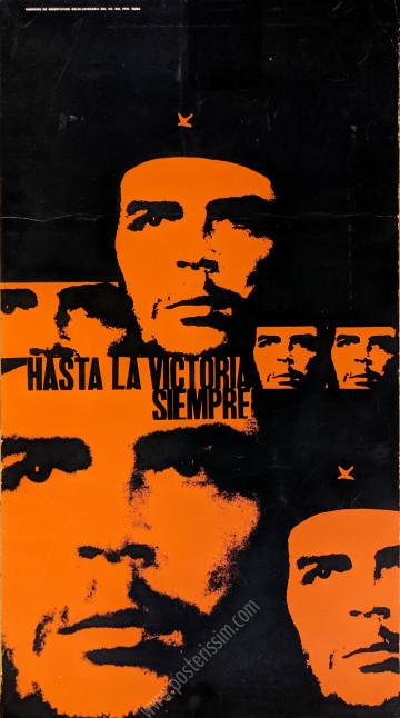 Che : Hasta la victoria siempre